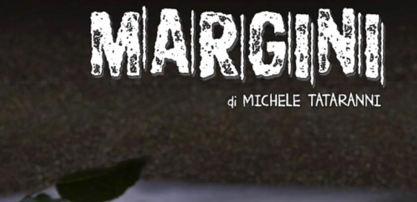Cortometraggio Margini di Michele Tataranni