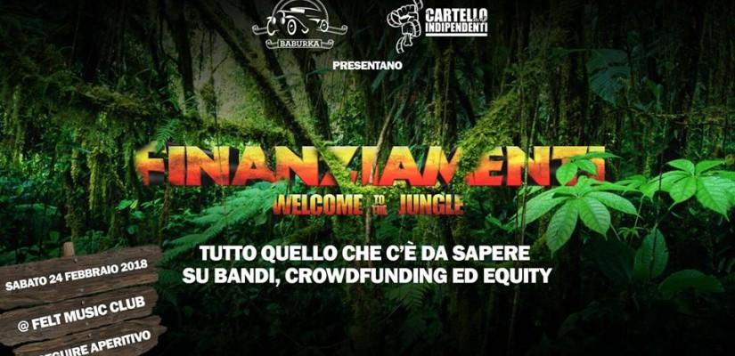 Evento Finanziamenti: Welcome to the jungle