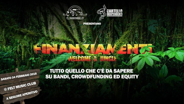 FINANZIAMENTI: WELCOME TO THE JUNGLE